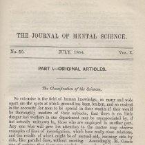 Image of The Journal of Mental Science  No. 50   July, 1864    Vol. X.  Part 1. - Original Articles. The Classification of the Sciences (page 145-157) contains chart- The Number and Ratio of Lunatics and Idiots throughout the World. (page 276)  (this issue contains pages 145-308)