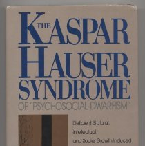 "Image of RJ135 .M66 1992 - The Kaspar Hauser Syndrome of ""Psychosocial Dwarfism""