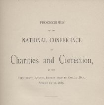 Image of HV88 .A32 1887 - Proceedings of the National Conference of Charities and Correction at the Fourteenth Annual Session Held in Omaha, NEB., August 25-31, 1887