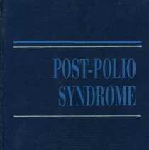 Image of Post-Polio Syndrome  Are there immunopathologic changes in patients with post-polio syndrome / Steven T. Dinsmore, D.O. and Marinos C. Dalakas -- Muscle function, muscle structure and electrophysiology in a dynamic perspective in late polio / Gunnar Grimby, Erik Stalberg -- Muscle fiber morphology in post-polio patients / Kristian Borg, Lars Edstrom -- Local muscle and total body fatigue / James C. Agre -- Differential diagnosis and prognosis / Anthony J. Windebank -- Evaluation and management of post-polio respiratory sequelae: noninvasive options / John R. Bach. Respiratory management in late post-polio / Jorgen Borg, Jan Weinberg -- Long-term effects of post-polio on oral-motor and swallowing function / Barbara C. Sonies -- Strategies for exercise prescription in post-polio patients / Anne Carrington Gawne -- Functional limitations and disability in post-polio / Gunnar Grimby -- Psychosocial issues and post-polio: a literature review of the past thirteen years / Janet M. Liechty -- Lessons and legacies of polio / Lauro S. Halstead -- Growing old with polio: a personal perspective / Hugh Gregory Gallagher.