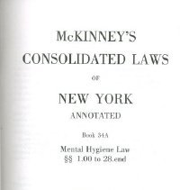 Image of McKinney's Consolidated Laws Of New York  Annotated  Book 34A  Mental Hygiene Law 1.00 to 28.end