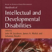 Image of RJ506.D47 H358 2007 - Handbook of Intellectual and Developmental Disabilities  Edited by John W. Jacobson, James A. Mulick and Johannes Rojahn
