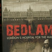 Image of Bedlam : London's Hospital for the Mad