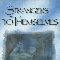 Image of RC464.A1 L55 1989 - Strangers to themselves : Encounters with retarded and insane people   (first published in German as: Sich selber Fremd; ein Leben der Begegnungen mit kranken Menschen- 1969)