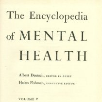 Image of RA790 .E56 1963 V5 - The Encyclopedia of Mental Health  Albert Deutsch, Editoor in Chief Helen Fishman, Executive editor Volume 5