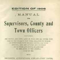 Image of JS451.N73 B5 1906 - Manual for Supervisors, County and Town Officers