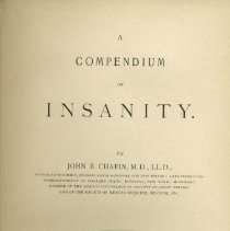 Image of RC601 .C46 1898 -  A Compendium of Insanity by John B. Chapin, M.D., L.L.D.