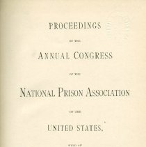 Image of HV8987 .A5 - Proceedings of the Annual Congress of the National Prison Association of the United States 