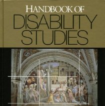 Image of HV1568.2 .H36 2001 - Handbook of Disability Studies  Edited by Gary L. Albrecht, Katherine D. Seelman and Michael Bury