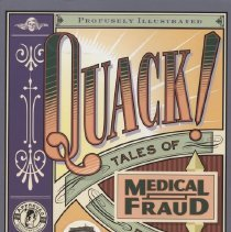 Image of R730 .M44 2000 - Quack ! Tales of medical fraud from the museum of questionable devices