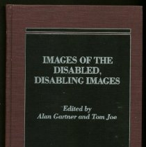 Image of HV1553 .I43 1987 - Images Of The Disabled, Disabling Images  Edited by Alan Gartner and Tom Joe
