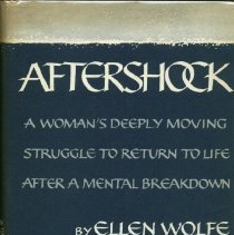 Image of RC463 .W65 1969 - Aftershock :  the story of a psychotic episode.