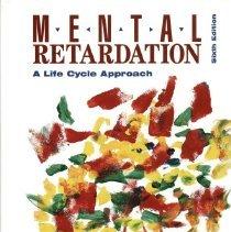 Image of HV3004 .D73 1996 - Mental retardation : a life cycle approach / Clifford J. Drew, Michael L. Hardman, Donald R. Logan.