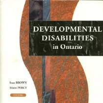 Image of HV1570.5.C22 O64 2003 - Developmental Disabilities in Ontario / Ivan Brown and Maire Percy