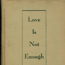 Image of HQ769 .B525 1950 - Love is not enough: the treatment of emotionally disturbed children by Bruno Bettelheim