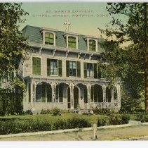Image of St. Mary's Convent, Chapel Street, Norwalk, Conn.