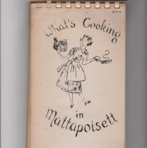 """Image of 2013.16 - """"What's Cooking in Mattapoisett""""  recipe booklet. Possibly from 1950s. 63 pages of recipes with donor's name included. Plastic spiral binding on top with a paper enclode in plastic cover. Drawing of housewife in front cover by Connie Seeley."""