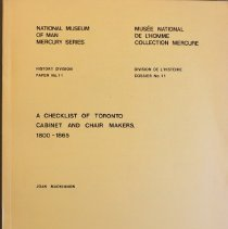 Image of A checklist of Toronto cabinet and chair makers, 1800-1865                                                                                                                                                                                                     - 684.1 Mac