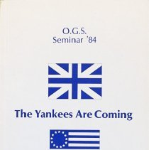 Image of The Yankees are coming: Proceedings of the Ontario Genealogical Society, 1984                                                                                                                                                                                  - 929.709713 Ogs