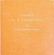 Image of Trials of a tenderfoot                                                                                                                                                                                                                                         - 971.2 Som