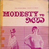 Image of Modesty to Mod: Dress and Under-dress in Canada, 1780 – 1967                                                                                                                                                                                                   - 391.0971 Rom