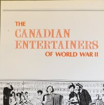Image of The Canadian Enternainers of World War II                                                                                                                                                                                                                      - 940.531579 STE