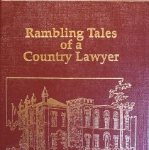 Image of Rambling Tales of a Country Lawyer                                                                                                                                                                                                                             - 349.713 MCW