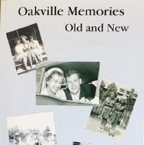 Image of Oakville Memories, Old and New                                                                                                                                                                                                                                 - 971.353 OAK 2015
