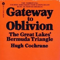 Image of Gateway to oblivion: the Great Lakes' Bermuda triangle                                                                                                                                                                                                         - 386 Coc