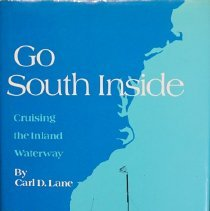 Image of Go South inside : cruising the Inland Waterway                                                                                                                                                                                                                 - 386 Lan