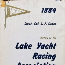 Image of History of the Lake Yacht Racing Association [1884-1962]                                                                                                                                                                                                       - 797.1 Gra