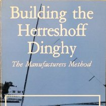 Image of Building the Herreshoff dinghy :  the manufacturer's method                                                                                                                                                                                                    - 623.8 Tho