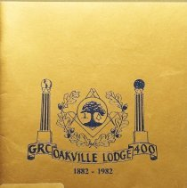 Image of A History of Oakville Lodge No. 400, 1882-1982                                                                                                                                                                                                                 - 366.1 MAR