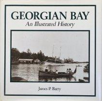 Image of Georgian Bay : an illustrated history                                                                                                                                                                                                                          - 971.315 Bar