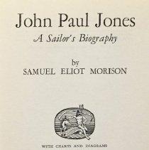 Image of John Paul Jones; a sailor's biography                                                                                                                                                                                                                          - 973.3 Mor