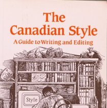 Image of The Canadian style: a guide to writing and editing                                                                                                                                                                                                             - 808.02 Mss