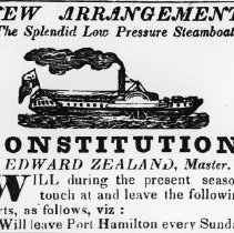 """Image of Advertisement for the Steamer """"Constitution"""" - 1834 - Advertisement in the Western Mercury for the """"Constitution,"""" built at Oakville and launched January 19, 1833.  The ship's name was changed to """"Transit"""" in 1835 when purchased by Captain Huge Richardson.  The Transit carried militia from Toronto to Niagara during the Rebellion of 1837."""