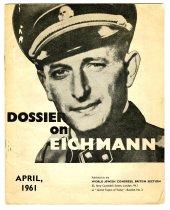 Image of Lavine Collection of Eichmann Materials - Dossier on Eichmann
