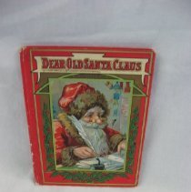 Image of 2009.107.1 - Dear Old Santa Claus