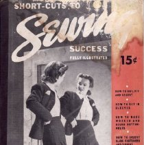 "Image of 2009.838.1 - Sewing book entitled ""Short-Cuts to Sewing Success."""