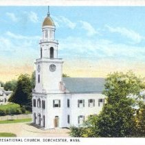Image of Second Congregational Church, Dorchester, Mass.                                                                                                                                                                                                            - 2007.0060.074