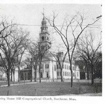 Image of Meeting House Hill Congregational Church, Dorchester, Mass.                                                                                                                                                                                                - 2007.0060.086