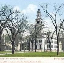 Image of Meeting House Hill Unitarian Church. Dorchester, Mass.                                                                                                                                                                                                     - 2007.0060.087