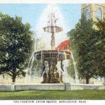 Image of The Fountain, Eaton Square, Dorchester, Mass. - 2007.0060.103
