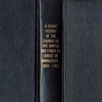 Image of A Short History of the Church of the United Brethren in Christ in Minnesota, 1854-1951 - Gist, Richard