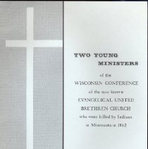 Image of Two young ministers of the Wisconsin Conference of the now known Evangelical United Brethren Church who were killed by Indians in Minnesota in 1862 - Block, Herman A.