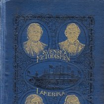Image of Svenska Metodismen i Amerika (Swedish Methodism in America)  - Liljegren, N. M, N. O. Westergreen, C. G. Wallenius