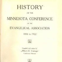 Image of History of the Minnesota Conference of the Evangelical Association, 1856-1922, Vol. I - Utzinger, Albert H.