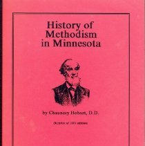 Image of History of Methodism in Minnesota, reprint edition, including introduction, glossary, and name index  (reprint of 1887 edition) - Hobart, Chauncey