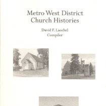 Image of Metro West District Church Histories, Heritage, April 2008, Vol 25, No. 1 & 2 - Laechel, David